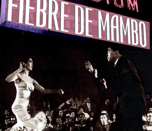 cartel fiebre mambo